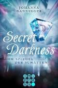 """Cover-Bild zu eBook Secret Darkness. Im Spiegel der Schatten (Ein """"Secret Elements""""-Roman)"""
