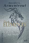 Cover-Bild zu eBook Dark Elements 3 - Sehnsuchtsvolle Berührung