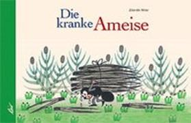 Cover-Bild zu Miler, Zdenek: Die kranke Ameise