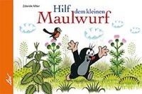 Cover-Bild zu Müller, Odrej: Hilf dem kleinen Maulwurf
