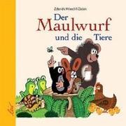 Cover-Bild zu Zacek, Jiri: Der Maulwurf und die Tiere