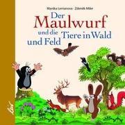 Cover-Bild zu Lemanova, Manika: Der Maulwurf und die Tiere in Wald und Feld