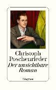 Cover-Bild zu Poschenrieder, Christoph: Der unsichtbare Roman (eBook)