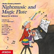 Cover-Bild zu Simsa, Marko: Nightmusic and Magic Flute. Mozart for children (Audio Download)