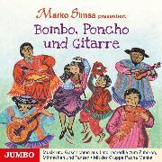 Cover-Bild zu Simsa, Marko (Gelesen): Bombo, Poncho und Gitarre (Audio Download)