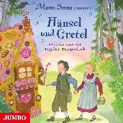 Cover-Bild zu Simsa, Marko (Gelesen): Hänsel und Gretel (Audio Download)