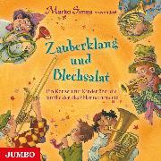 Cover-Bild zu Simsa, Marko (Gelesen): Zauberklang und Blechsalat (Audio Download)