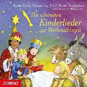 Cover-Bild zu Artists, Various (Aufgef.): Die schönsten Kinderlieder zur Weihnachtszeit (Audio Download)
