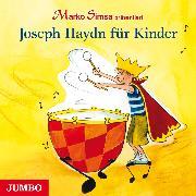 Cover-Bild zu Simsa, Marko: Joseph Haydn für Kinder (Audio Download)