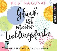 Cover-Bild zu Glück ist meine Lieblingsfarbe von Günak, Kristina