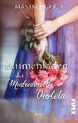 Cover-Bild zu Der Blumenladen der Mademoiselle Violeta von Huerta, Màxim