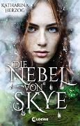 Cover-Bild zu Die Nebel von Skye von Herzog, Katharina