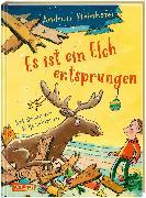 Cover-Bild zu Steinhöfel, Andreas: Es ist ein Elch entsprungen