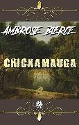 Cover-Bild zu Bierce, Ambrose: Ambrose Bierce - Chickamauga (eBook)