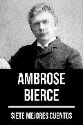 Cover-Bild zu Bierce, Ambrose: 7 mejores cuentos de Ambrose Bierce (eBook)