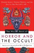 Cover-Bild zu Duquette, Lon Milo: The Weiser Book of Horror and the Occult (eBook)
