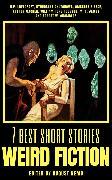 Cover-Bild zu Chambers, Robert W.: 7 best short stories - Weird Fiction (eBook)