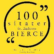 Cover-Bild zu Bierce, Ambrose: 100 sitater fra Ambrose Bierce (Audio Download)