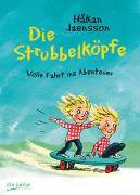 Cover-Bild zu Jaensson, Håkan: Die Strubbelköpfe ? Volle Fahrt ins Abenteuer