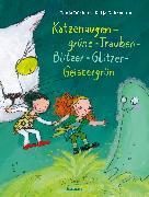 Cover-Bild zu Dückers, Tanja: Katzenaugen-grüne-Trauben-Blitzer-Glitzer-Geistergrün