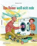 Cover-Bild zu John, Kirsten: Opa Rainer weiß nicht mehr