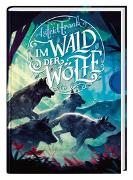 Cover-Bild zu Frank, Astrid: Im Wald der Wölfe