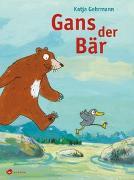 Cover-Bild zu Gehrmann, Katja: Gans der Bär
