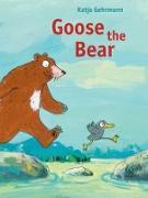 Cover-Bild zu Gehrmann, Katja (Illustr.): Goose the Bear (eBook)