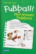 Cover-Bild zu Wolz, Heiko: Fußball! Mein krasses Tagebuch