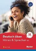 Cover-Bild zu Deutsch üben Hören & Sprechen A1. Buch mit Audios online von Knirsch, Monja