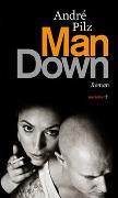 Cover-Bild zu Man Down von Pilz, André