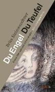Cover-Bild zu Du Engel Du Teufel von Steinwendtner, Brita