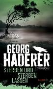 Cover-Bild zu Sterben und sterben lassen von Haderer, Georg