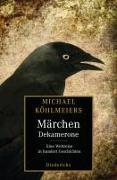 Cover-Bild zu Michael Köhlmeiers Märchen-Dekamerone von Köhlmeier, Michael (Hrsg.)