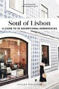 Cover-Bild zu Gepner, Lauriane: Soul of Lisbon: A Guide to 30 Exceptional Experiences