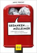 Cover-Bild zu Gedanken für den Mülleimer von Precht, Anke