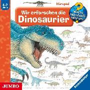 Cover-Bild zu Wieso? Weshalb? Warum? Wir erforschen die Dinosaurier (Audio Download) von Weinhold, Angela