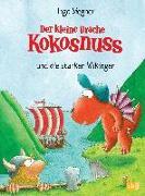 Cover-Bild zu Der kleine Drache Kokosnuss und die starken Wikinger von Siegner, Ingo