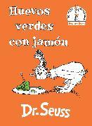 Cover-Bild zu Dr. Seuss: Huevos verdes con jamón (Green Eggs and Ham Spanish Edition)