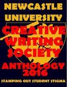Cover-Bild zu Newcastle University Creative Writing Society Anthology 2016: Stamping Out Student Stigma (eBook) von Colah, Natalie