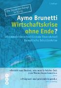 Cover-Bild zu Wirtschaftskrise ohne Ende? von Brunetti, Aymo