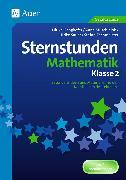 Cover-Bild zu Sternstunden Mathematik - Klasse 2 von Gangkofer, Ulrike