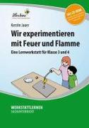 Cover-Bild zu Wir experimentieren mit Feuer und Flamme von Jauer, Kerstin