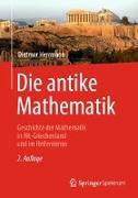 Cover-Bild zu Die antike Mathematik von Herrmann, Dietmar