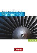 Cover-Bild zu Mathematik - Grundwissen für den Beruf, Mit Tests, Basiskenntnisse in der beruflichen Bildung, Technik, Arbeitsbuch von Hecht, Wolfgang