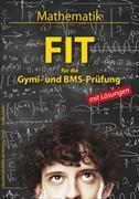Cover-Bild zu FIT für die Gymi- und BMS-Prüfung. Mathematik mit Lösungen von Schlotterbeck, Edi (Gestaltet)