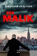 Cover-Bild zu Kreutner, Bernhard: Der Malik (eBook)