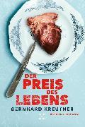 Cover-Bild zu Kreutner, Bernhard: Der Preis des Lebens (eBook)