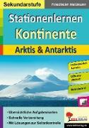 Cover-Bild zu Stationenlernen Kontinente / Arktis & Antarktis (eBook) von Heitmann, Friedhelm