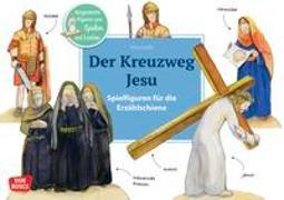 Cover-Bild zu Der Kreuzweg Jesu. Spielfiguren für die Erzählschiene von Lefin, Petra (Illustr.)